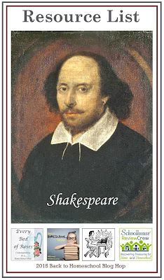 5 Days of Back to Homeschool Blog Hop Day 2 William Shakespeare Resource List