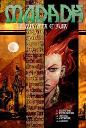 Madadh - Volume I - La mia vita è Buia