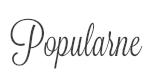 POPULARNE