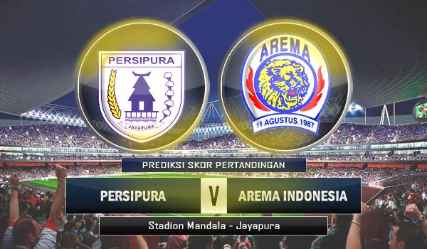 Prediksi Persipura VS Arema 2 Mei 2013 ISL
