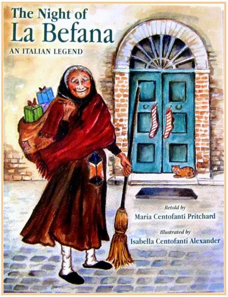 The Night Of La Befana An Italian Legend By Maria Centofanti Pritchard Illus Isabella Alexander