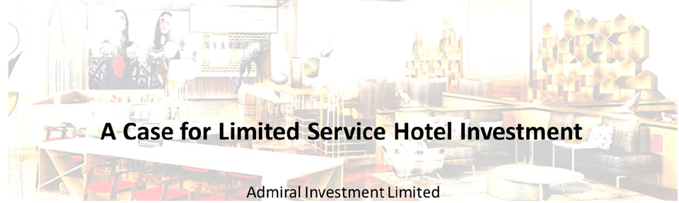 Limited Service Hotels as an investment class