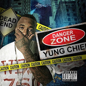 "YUNG CHIEF ""Danger Zone"""
