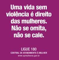 Campanha pelo fim da violência contra as mulheres