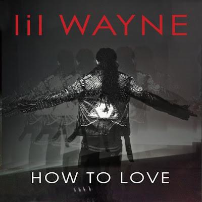 portada oficial de how to love de lil wayne de tha carter IV