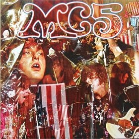 MC5 -Kick out the jams