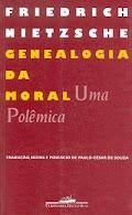 "Friedrich Nietzsche. ""Genealogia da moral, uma polêmica"""