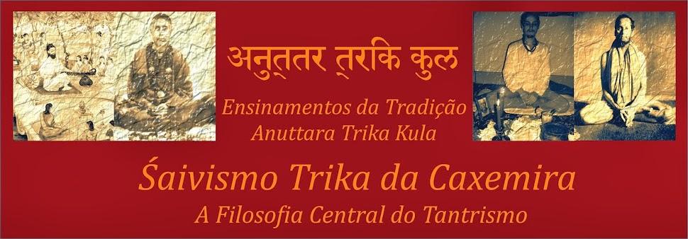 Anuttara Trika Kula ::: Śaivismo Trika da Caxemira