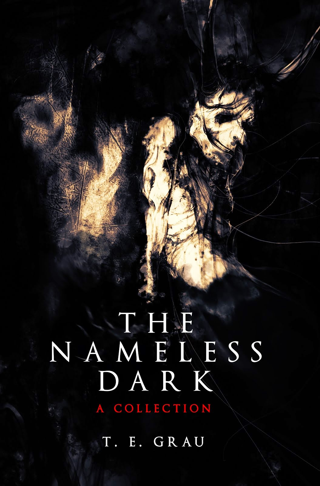 THE NAMELESS DARK - A COLLECTION
