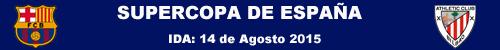 Barcelons vs Athletic - Supercopa de España 2015
