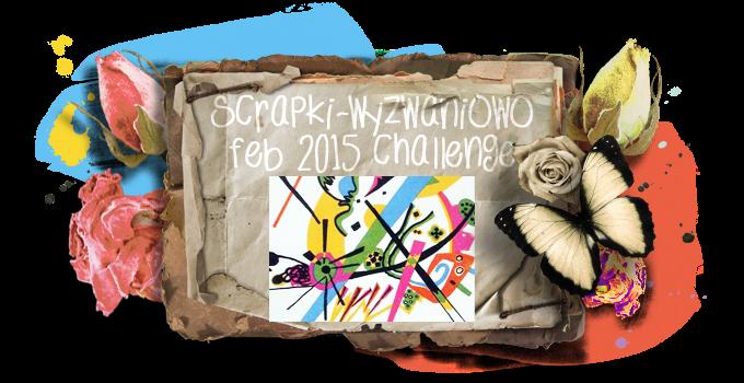 http://scrapki-wyzwaniowo.blogspot.com/2015/02/february-2015-challenge-113-abstract_15.html