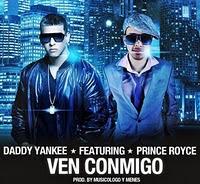 Ven Conmigo - Daddy Yankee ft. Prince Royce