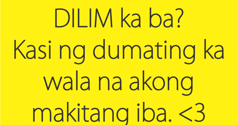 Funny Love Quotes Pick Up Lines : Funny Love Pick Up Lines in Tagalog - Tagalog Love Quotes