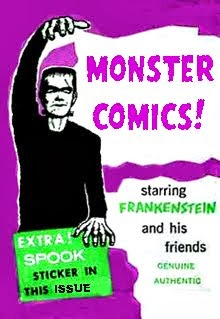 HEY KIDS! MONSTER COMICS!
