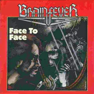 Brainfever Face To Face