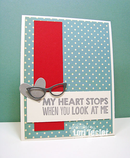 My Heart Stops When You Look at Me card-designed by Lori Tecler/Inking Aloud-stamps and dies from My Favorite Things