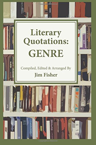 LITERARY QUOTATIONS: GENRE