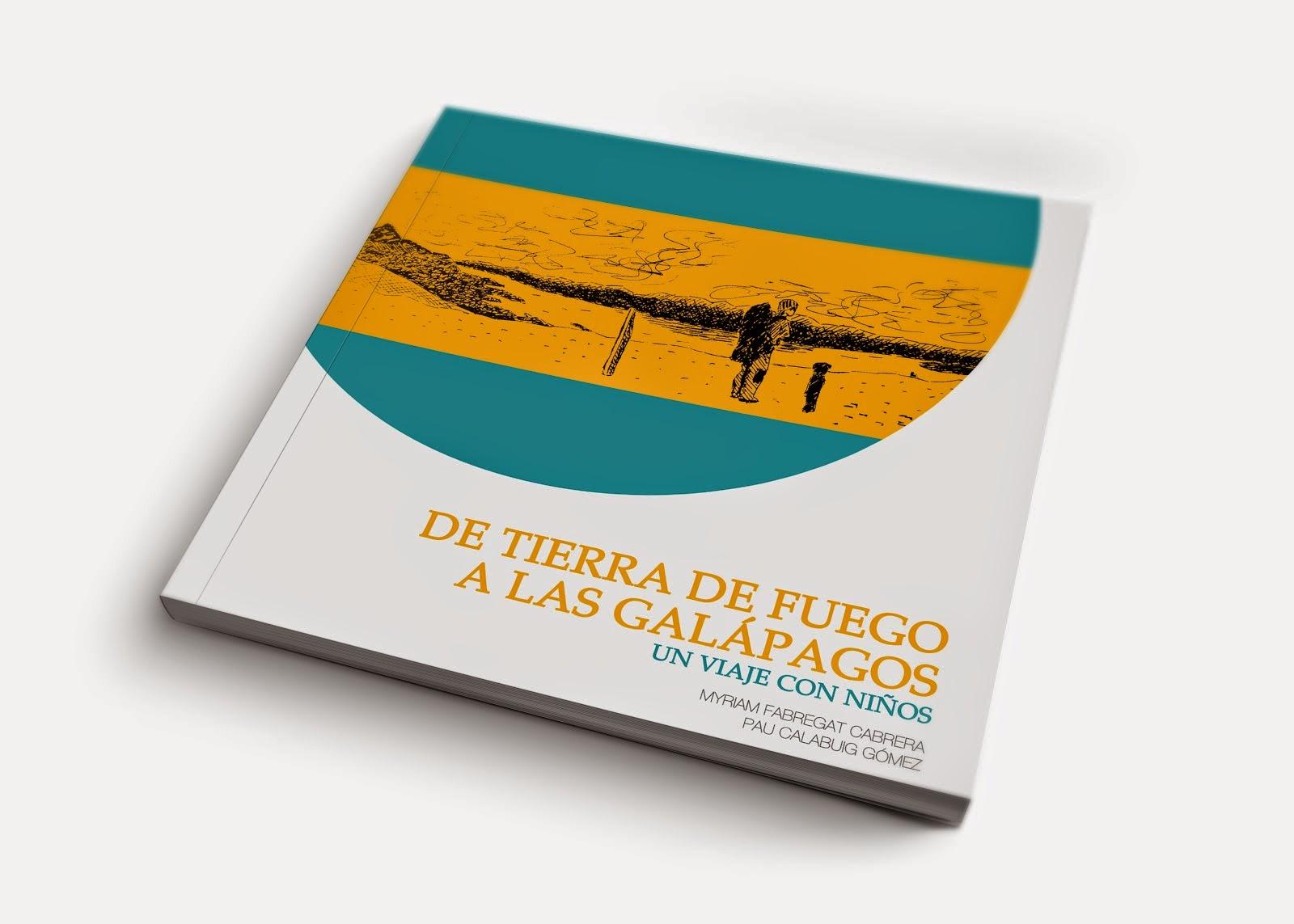 DE TIERRA DEL FUEGO A LAS GALÁPAGOS: UN VIAJE CON NIÑOS