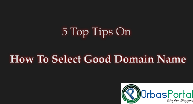 How to select good domain name tips