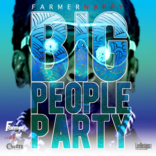 "Farmer Nappy ""Big People Party"""