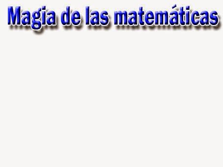 La magia de las matemáticas