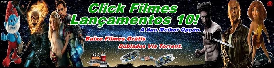 www.clickfilmeslancamentos10.blogspot.com.br