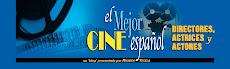 El Cine Español. Directores,Actores y Actrices