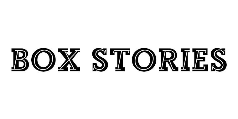 Box Stories | Blog