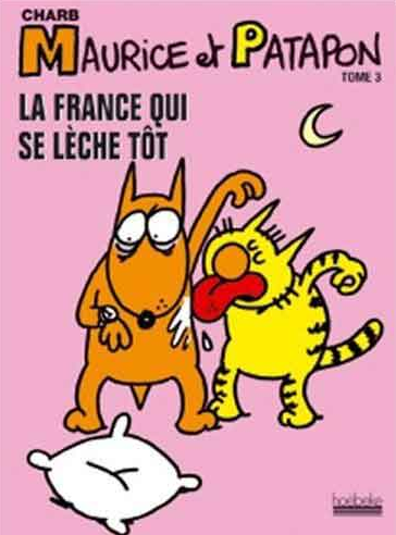 http://www.bedetheque.com/BD-Maurice-et-Patapon-Tome-3-La-France-qui-se-leche-tot-71379.html