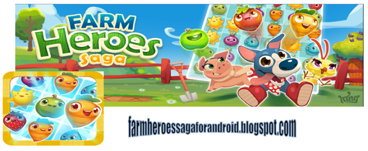 Farm Heroes Saga - Android Apps FREE Download
