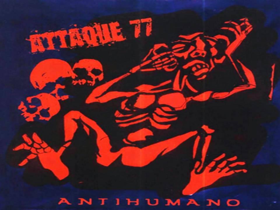Antihumano Álbum de Attaque 77