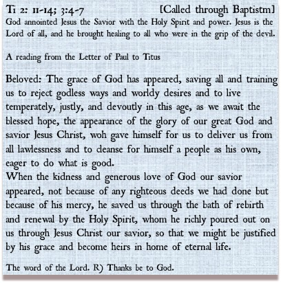 The Word of God: Ti 2:11-14; 3: 4-7; Called Through Baptism