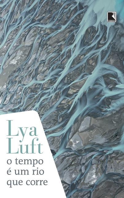 """Capa do livro """"O tempo é um rio que corre"""" de Lya Luft"""