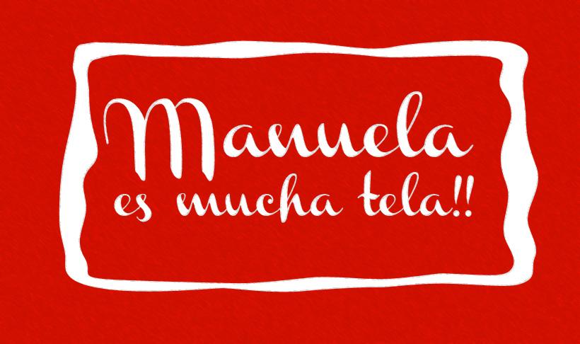 Manuela es mucha tela