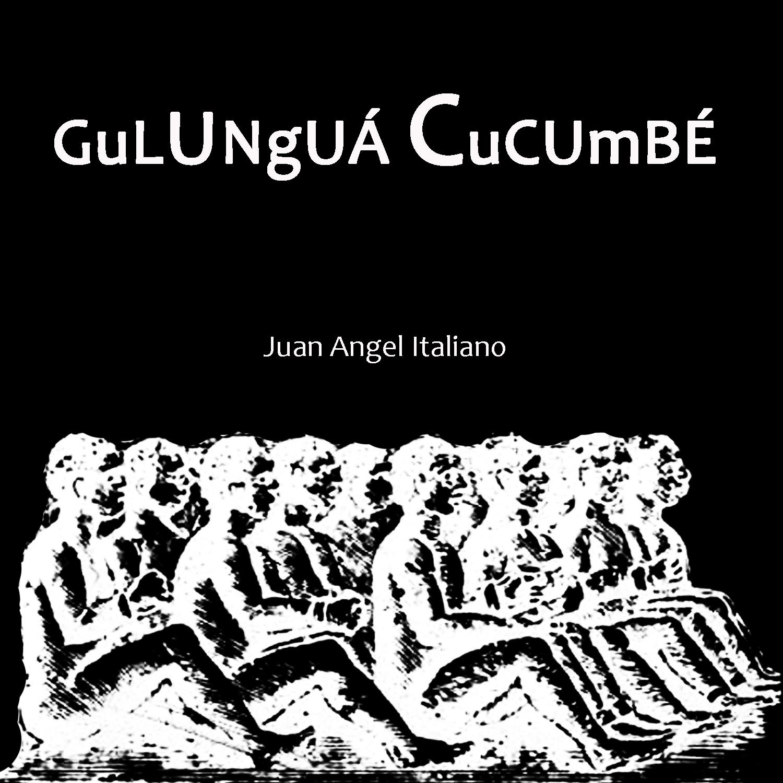 2016 - GuLUNgUÁ CuCUmBÉ