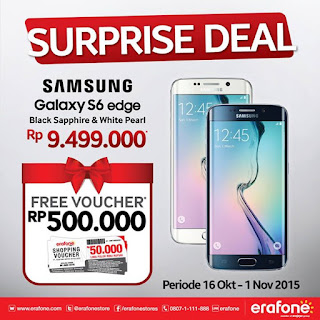 Galaxy S6 edge Harga Spesial Rp 9.499.000 + Voucher Erafone 500 Ribu