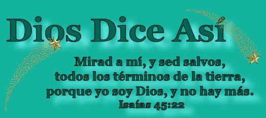 Dios dice así
