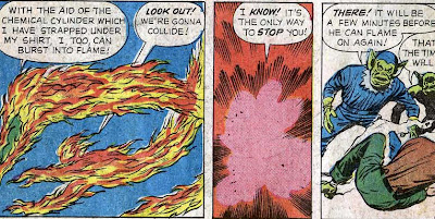 Human Torch - Fighting fire with fire.