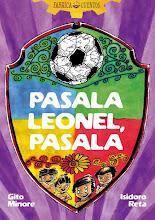 Pasala Leonel, pasala. (2012)
