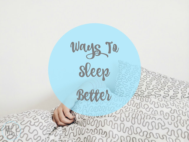 My General Life - Ways To Sleep Better