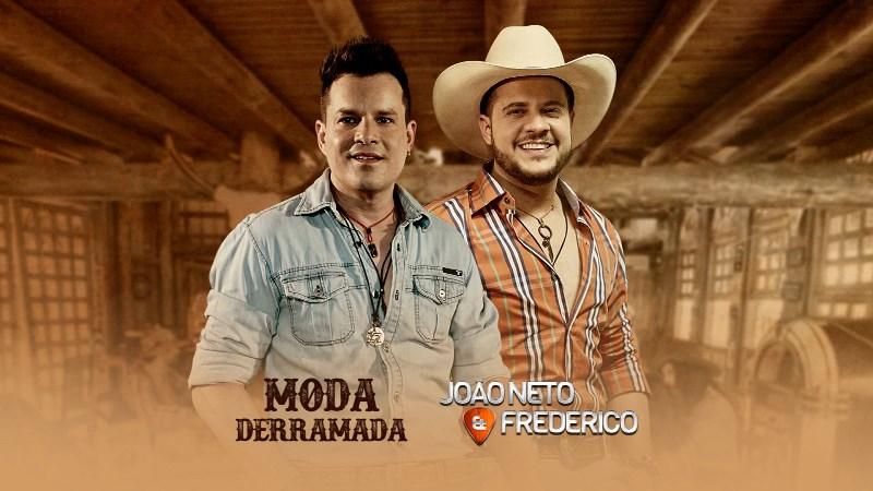 João Neto e Frederico - Moda Derramada