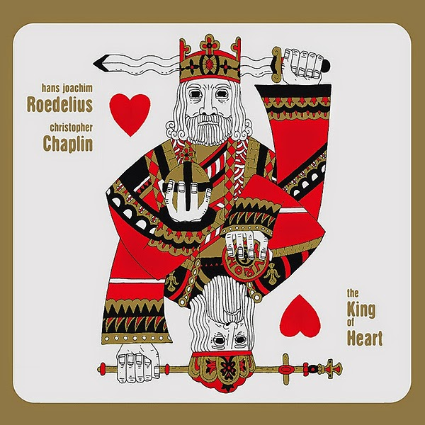 Hans Joachim Roedelius & Christopher Chaplin – King of Hearts (Sub Rosa) / source. www.discogs.com