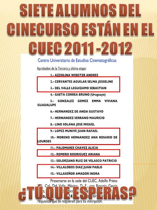 SIETE ALUMNOS DEL CINECURSO 2011 ENTRARON AL CUEC