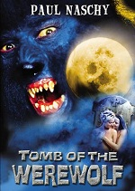 Tomb of the Werewolf 2004