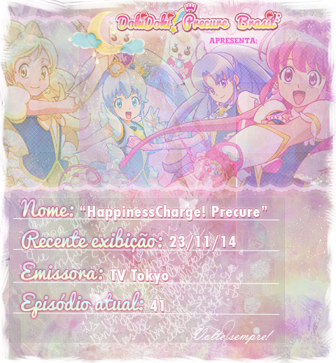 http://dokidokiprecurebrasil.blogspot.com/2014/11/download-happinesscharge-precure-1x41.html