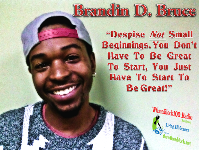Brandin Bruce Interview