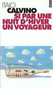 SI PAR UNE NUIT D'HIVER UN VOYAGEUR (ITALO CALVINO) dans auteurs italiens 689316_2843131