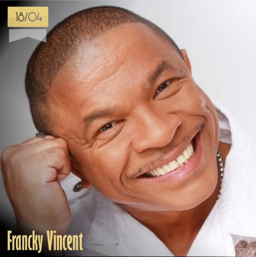 18 de abril | Francky Vincent - @MusicaHoyTop | Info + vídeos