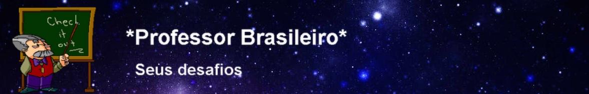 PROFESSOR BRASILEIRO