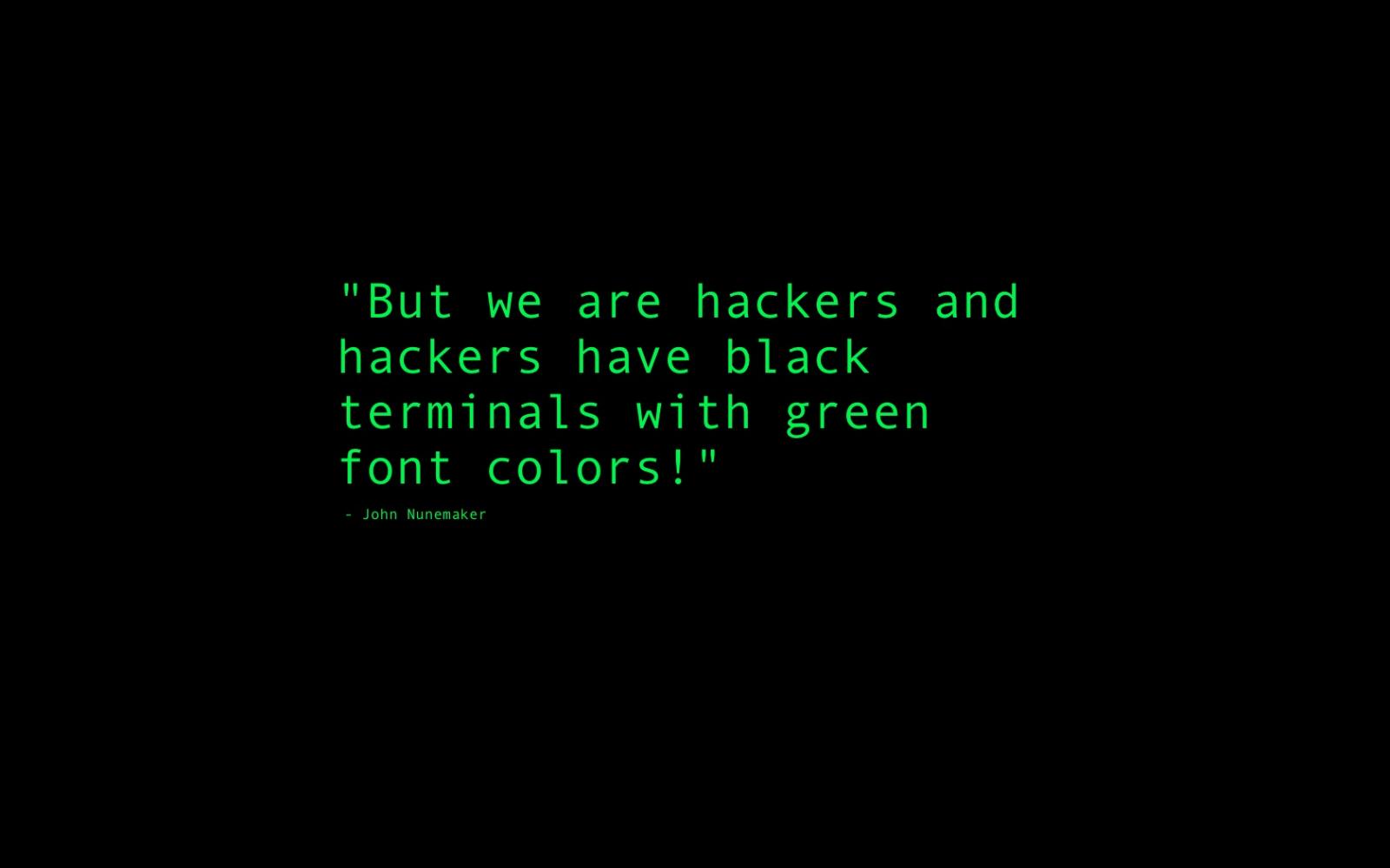 http://4.bp.blogspot.com/-hm1ZLEvrjL4/TzSods8zAoI/AAAAAAAAAHY/P7rpfuDQnyY/s1600/www.Vvallpaper.net_john_nunemaker_hacker_pirate_black_and_green_hack_hacking_text_document_desktop_wallpaper_background.jpg